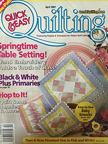 Springtime Setting (Quick & Easy Quilting (Springtime Table Setting!, April 2001, Volume 23, Number 2))