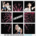 Fireworks Audiobook by Katie Cotugno Narrated by Erin Spencer