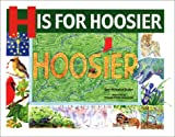 H Is for Hoosier, Dori Hillestad Butler and Eileen Potts Dawson, 1931599009