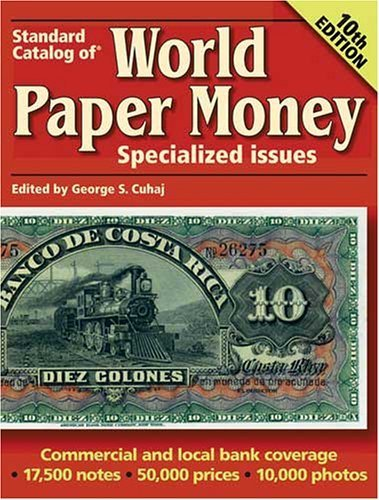 Standard Catalog Of World Paper Money Specialized Issues by Cuhaj George S (2005-12-01)