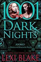 Adored: A Masters and Mercenaries Novella (1001 Dark Nights) (English Edition)