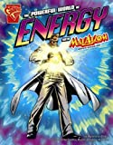 The Powerful World of Energy with Max Axiom, Super Scientist, Agnieszka Biskup, 1429623373