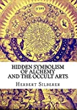 img - for Hidden Symbolism of Alchemy and the Occult Arts book / textbook / text book