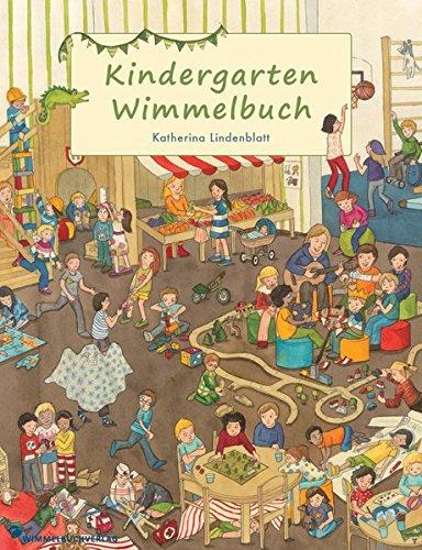 Kindergarten Wimmelbuch: Bilderbuch ab 2 Jahren Pappbilderbuch – 4. Juli 2014 Katherina Lindenblatt Wimmelbuchverlag 3942491265 empfohlenes Alter: ab 3 Jahre