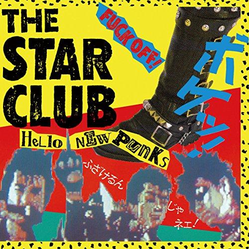 STAR CLUB / HELLO NEW PUNKS