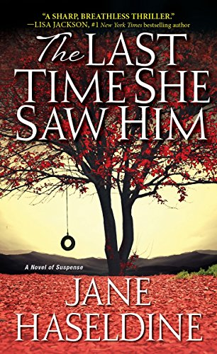 The Last Time She Saw Him (A Julia Gooden Mystery)