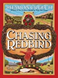 Chasing Redbird, Sharon Creech, 0786277793