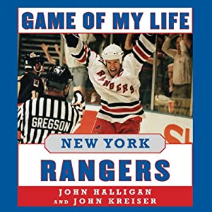 Game of My Life: New York Rangers Audiobook