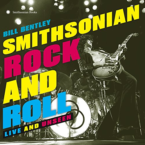 Smithsonian Rock and Roll: Live and Unseen