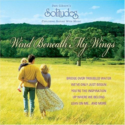 Wind Beneath My Wings