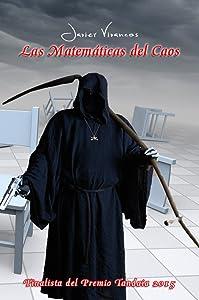 Las matematicas del caos: (Finalista del Premio Tandaia 2015) (Spanish Edition)