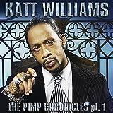 Katt Williams: The Pimp Chronicles Pt. 1 [Explicit]