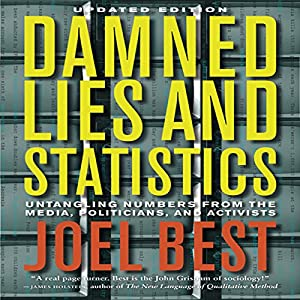 Damned Lies and Statistics Audiobook