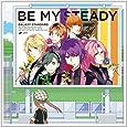 プリンス・オブ・ストライド オーディオドラマシリーズ Be My Steady