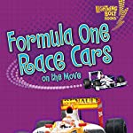 Formula One Race Cars on the Move | Janet Piehl