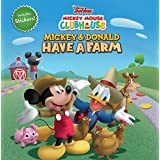 Mickey Mouse Clubhouse: Mickey and Donald Have a Farm (Disney Mickey Mouse Clubhouse)