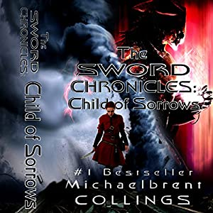 The Sword Chronicles: Child of Sorrows Audiobook