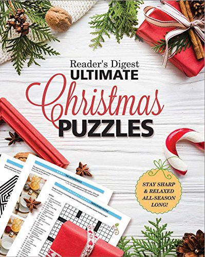 - Reader's Digest Ultimate Christmas Puzzles: Stay Sharp and Focused All Season Long!