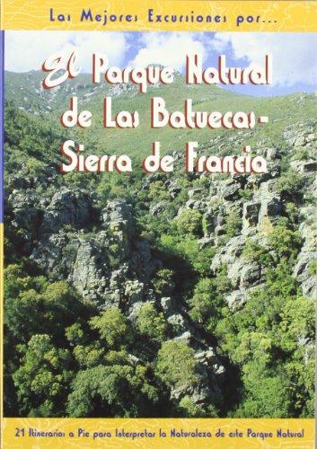 Descargar Libro El Parque Natural De Las Batuecas - Sierra De Francia Tom?s Santamar?a