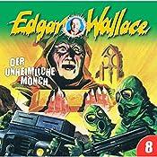 Der unheimliche Mönch (Edgar Wallace 8) | Edgar Wallace