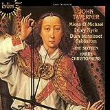 Taverner: Missa O Michael; Leroy Kyrie; Dum Transisset Sabbatum; Missa
