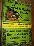 img - for The directory of natural and health foods: Sourcebook for a dietary revolution (A Paragon book) book / textbook / text book