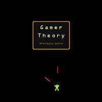 Gamer Theory (English Edition)
