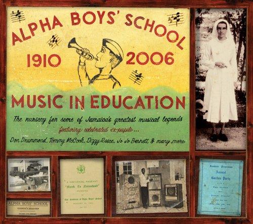 Alpha Boys' School: Music in Education 1910-2006