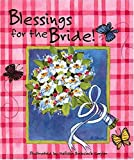 img - for Blessings For The Bride book / textbook / text book