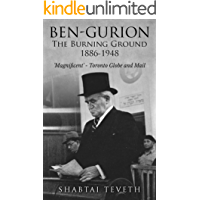 Ben-Gurion: The Burning Ground 1886-1948