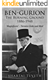 Ben-Gurion: The Burning Ground 1886-1948