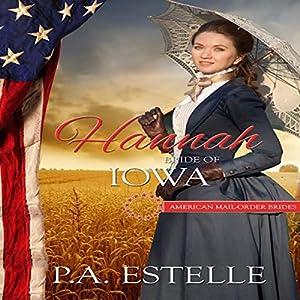 Hannah: Bride of Iowa Audiobook