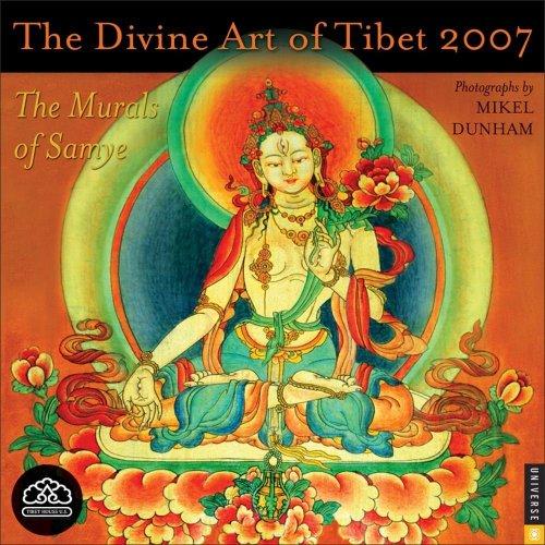 The Divine Art of Tibet 2007 Wall Calendar: The Murals of Samye ()