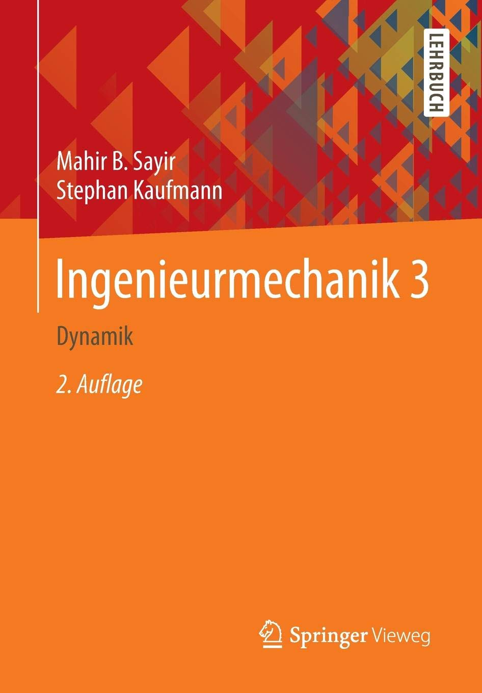 Ingenieurmechanik 3  Dynamik