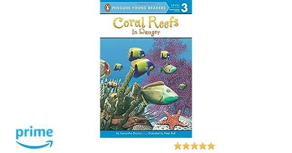 Coral Reefs: In Danger: In Danger (Penguin Young Readers, Level 3)