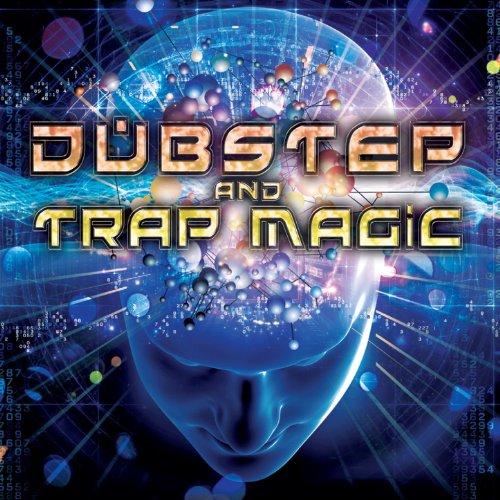 Dubstep and Trap Magic