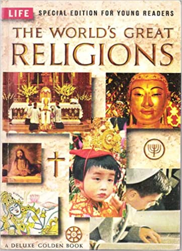 The Worlds Great Religions Special Edition For Young Readers A - Top ten religions in world