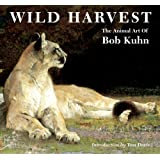 Wild Harvest: The Animal Art of Bob Kuhn
