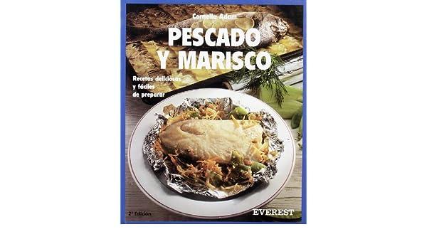 Pescado y Marisco (Spanish Edition): Cornelia Adam: 9788424123642: Amazon.com: Books