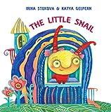 Bedtime story for children: The Little Snail: (Children's Book, Picture Books, Baby Books, Preschool Books, Kids Books, Ages 2-6)