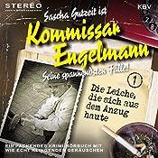 Die Leiche, die sich aus dem Anzug haute (Kommissar Engelmann 1) | Sascha Gutzeit