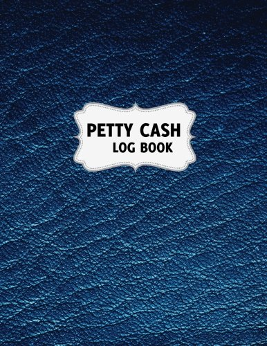 "Petty Cash Book: Petty Cash Log Receipt Voucher Record Book Tracker 8.5"" x 11"" 300 transactions to record (petty cash log book series) (Volume 2)"