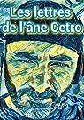 Les lettres de l'âne Cetro par Cetro