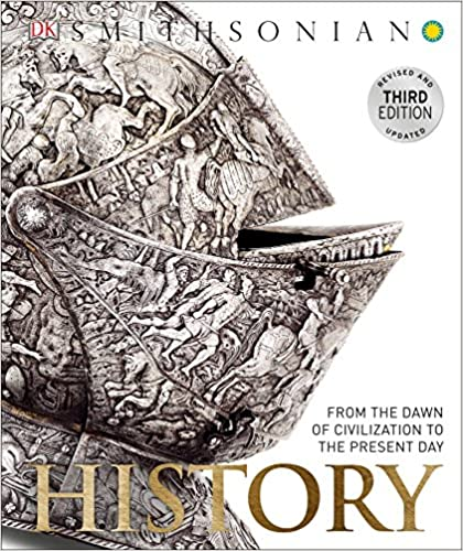 From the Dawn of Civilization to the Present Day Book