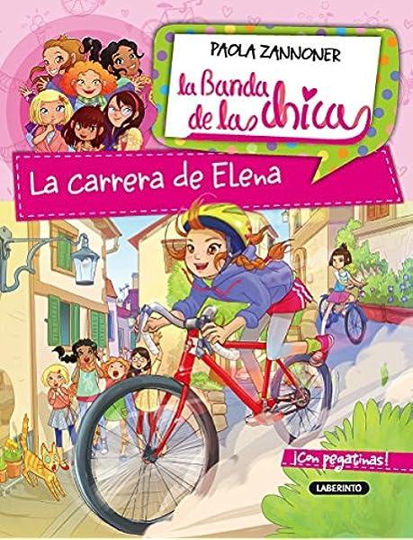 La carrera de Elena (La Banda de las chicas): Amazon.es: Zannoner ...