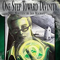 ONE STEP TOWARD DIVINITY: DIVINE KNIGHTS, BOOK 1