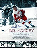 "Gordie Howe ""Mr. Hockey, HOF 72"" Autographed Signed Black and White 16x20 Photo"