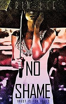 No Shame by [Lee, Erin]