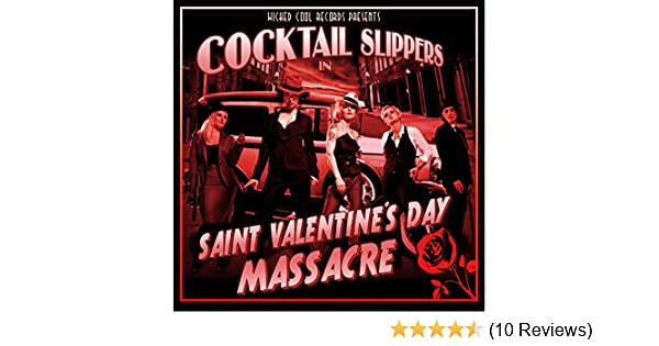 St Valentine S Day Massacre By Cocktail Slippers On Amazon Music