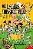 The Lambs Theatre Club, Lewis J. Hardee, 0786423218